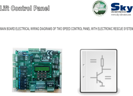 MAIN BOARD ELECTRICAL WIRING DIAGRAMS OF TWO SPEED CONTROL PANEL WITH RESCUE SYSTEM